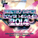 Electro Dance Power Megamix 2014 (Best of 2014)
