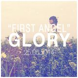 First Angel - Glory