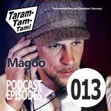 Magoo - Taramtamtam Podcast Episode 013