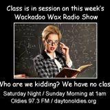Wackadoo Wax Radio Show 44 with A. Ghastlee Ghoul and Comrade X Munson
