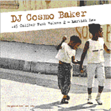 "Cosmo Baker ""45 Caliber Funk Volume 2 - Martial Law"""