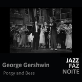 George Gershwin - Porgy and Bess