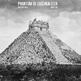 Mixtape Vol.4: Phantom of Chichen Itza