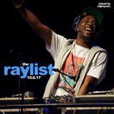 @DJRAYVON_ Presents: #TheRaylist (October 2017's First Friday)
