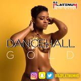 Dancehall Gold Anthems Vol.1 (Dancehall Classic Anthems 90s - 00s)