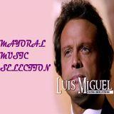 Luis Miguel Exitos Romanticos 80's & 90's|Lo Mejor De Luis Miguel|Boleros - Mayoral Music Selection