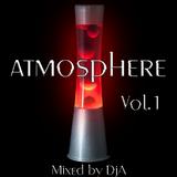 Atmosphere Vol.1- Mixed by DjA
