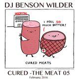 DJ Benson Wilder - CURED - The MEAT 05