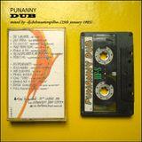 "Punanny Dub- DubMasterSpillus 1990s Mixtapes Archive"""