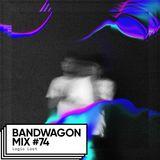 Bandwagon Mix #74 - Logic Lost