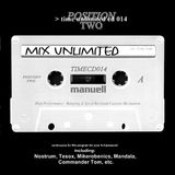 Mix Unlimited (Position Two)