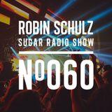 Robin Schulz | Sugar Radio 060