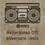 ReVersiones 091 (aniversario cinco)