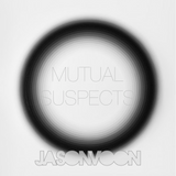 JASON VOON Pres. Mutual Suspects