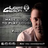 Lewis Gigson - Made loud to play loud 001