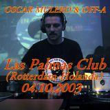 Oscar Mulero & Off-a  - Live @ Las Palmas Club,Rotterdam,Holanda (04.10.2003)