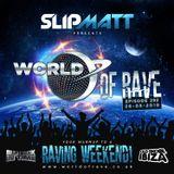 Slipmatt - World Of Rave #292