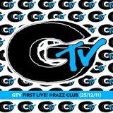 GTV First live! @Razz Club (25/12/11)