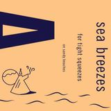 Frosty's Sea Breezes for Tight Squeezes on Sandy Beaches - A Far Away Tapes Mix