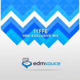 IYFFE - EDM Sauce 100k Exclusive Mix