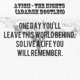 Avicii - The Nights (ADARSH Bootleg)