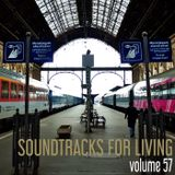 Soundtracks for Living - Volume  57 - Guest Mix by Kevin Terry