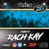 The Club Vision Mixtape Vol.3