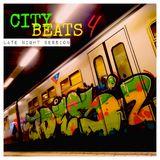 CITY BEATS 4 - Late night session --- mixtape 04/2014 ---