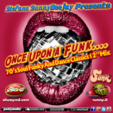 Stefano SunnyDeejay Presents Once Upon A Funk #47 [PURE DISCO]