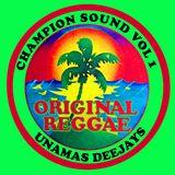 Champion Sound Vol.2 // UNAMAS deejays
