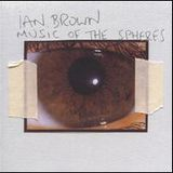 8radio Essential Album - Ian Brown - Music Of The Spheres - 20141025