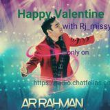 Valentine-Ar Rahman special