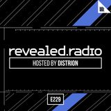 Revealed Radio 229 - Distrion