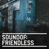 SoundOf: Friendless