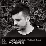 Invite's Choice Podcast 468 - Monovsn