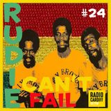 Rudie Can't Fail - Radio Cardiff Show #24 (All Vinyl)
