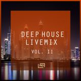 Deep House Live Mix (Volume II)