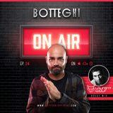 "Botteghi presents ""Botteghi ON AIR"" - Episode 24 + LAURENT WOLF Guest Mix"