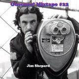 Obscuro! Mixtape #22 - 'Jim Shepard'