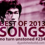 Best SONGS Of 2013 (No Turn Unstoned #234)