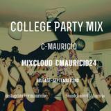 C-Mauricio's College Party Mix 2015