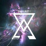 Andrew Ushakov Podcast #054