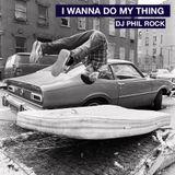 I Wanna Do My Thing