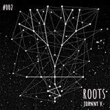 ROOTS #002