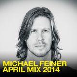 Michael Feiner - April Mix 2014
