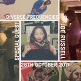 Diverse Frequencies With Guest Joe Russell 28th October 2017