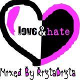 RizlaDizla: Love & Hate