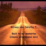 BCrazy aka Dorothy T - Back to my memories ( classic progressive mix)