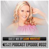 Episode #032 (Djane HouseKat)