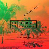 FTRBL Mix:003. Sonido Berzerk